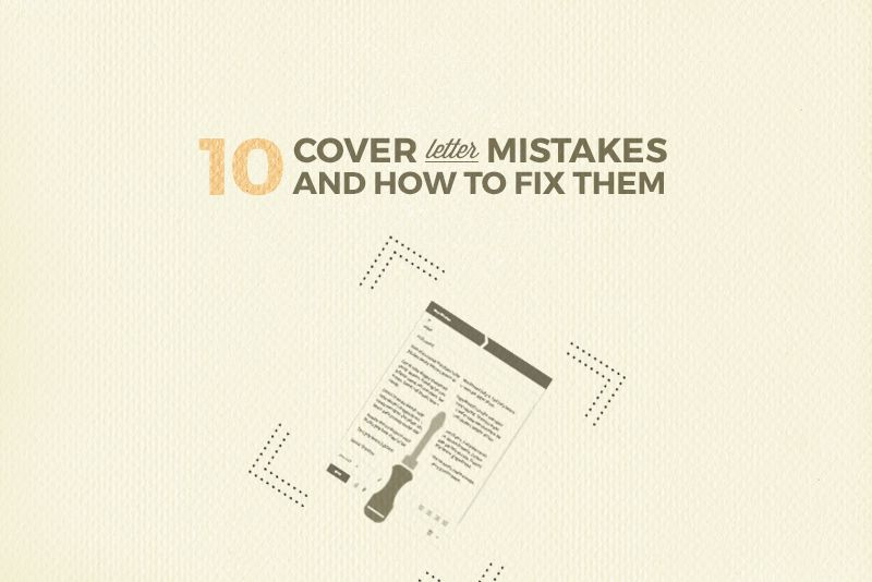 Don T Ever Do These 10 Things In A Cover Letter Lettering Cover