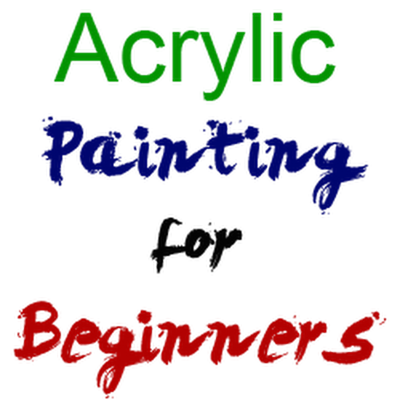 How to Paint with Acrylic for Beginners - Youtube Video ...