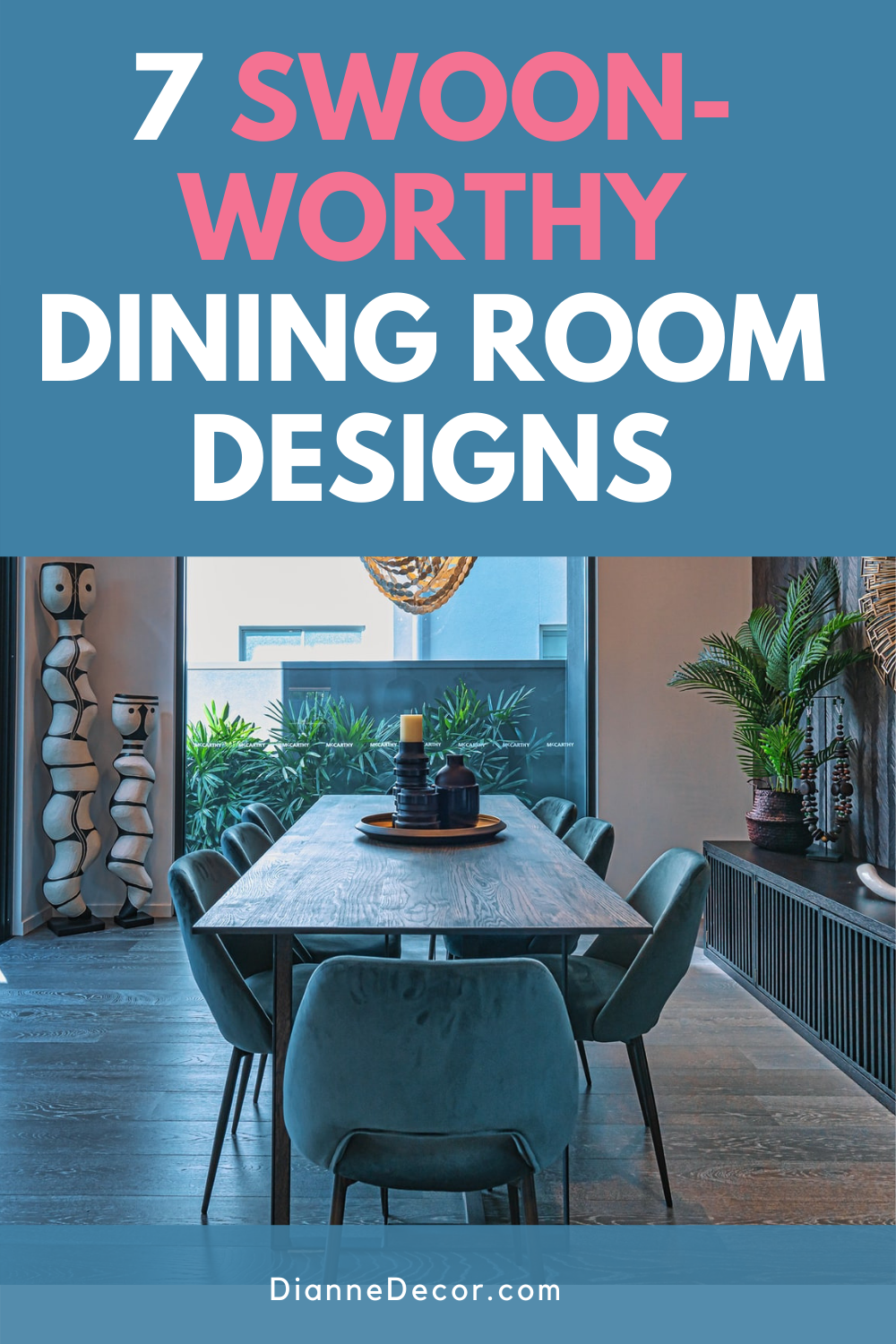 Although it may not be the most used space in your home, a formal dining room can be an incredible space. Here are 7 swoon-worthy dining room designs. #diningroomdesign #diningroomideas #diningroomdecor #homedecorating #interiordesign #interiordecorating #interiorstyle #diningrooms