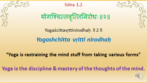 Yoga Sutras Heart Of Yoga Is Sutra 1 2 Meaning And Pronunciation Yoga Sutras What Is Yoga Patanjali Yoga Sutras