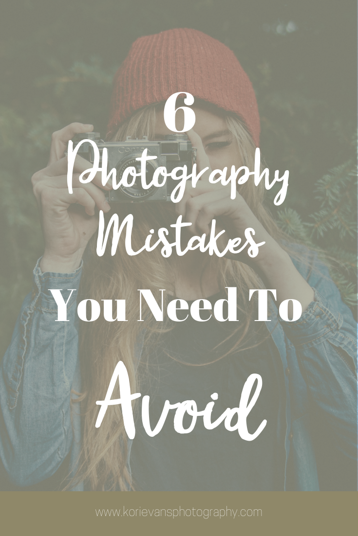 Feb 17 The Top 6 Photography Mistakes to Avoid | Kori Evans