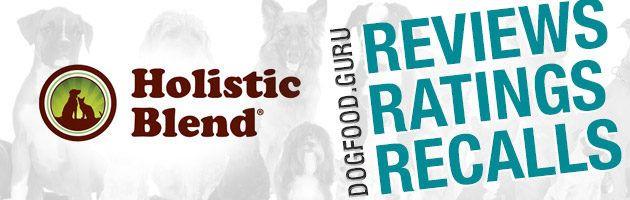 Holistic Blend Dog Food Holistic Dog Food Healing Food For