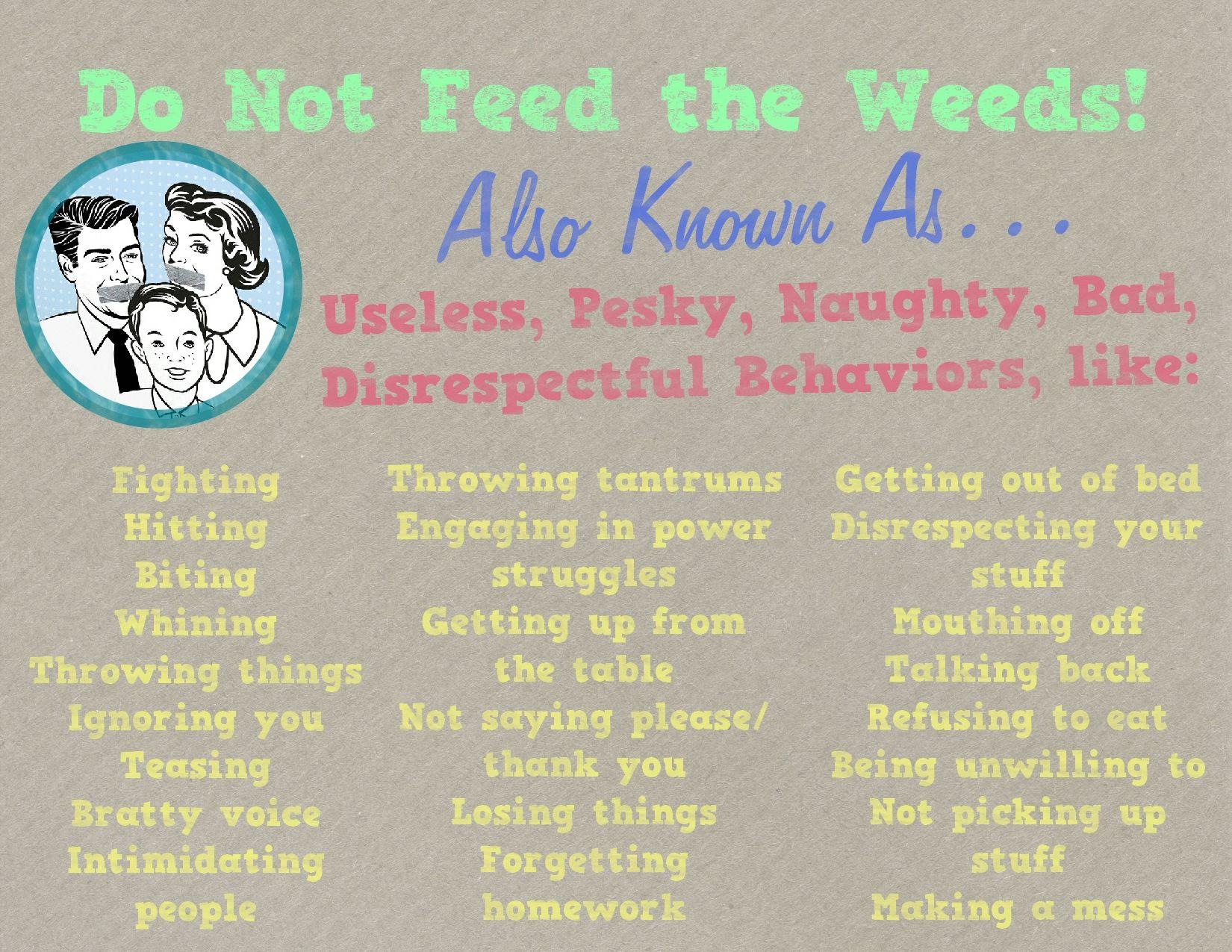Weeds Aka Pesky Behaviors