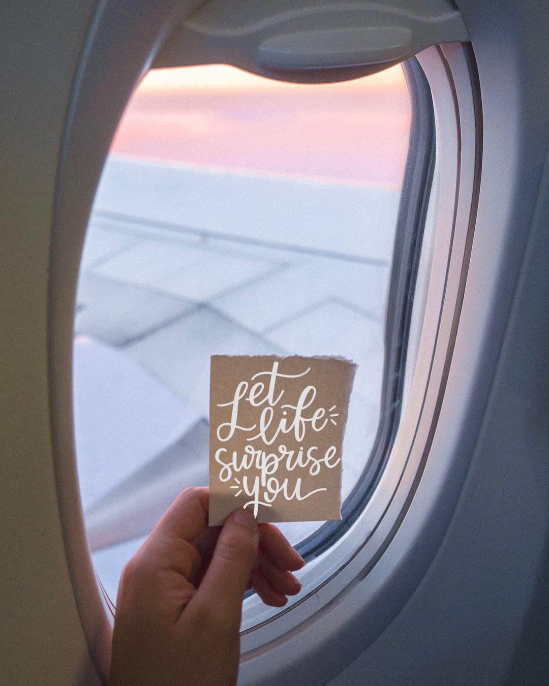 Let Life Surprise You Airplane Window Views Travel Photography