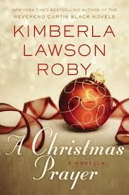 A Christmas Prayer - Kimberla Lawson Roby A Terrific Reads recommendation.