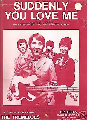 Sheet Music 1967 Suddenly You Love Me The Tremelos 88