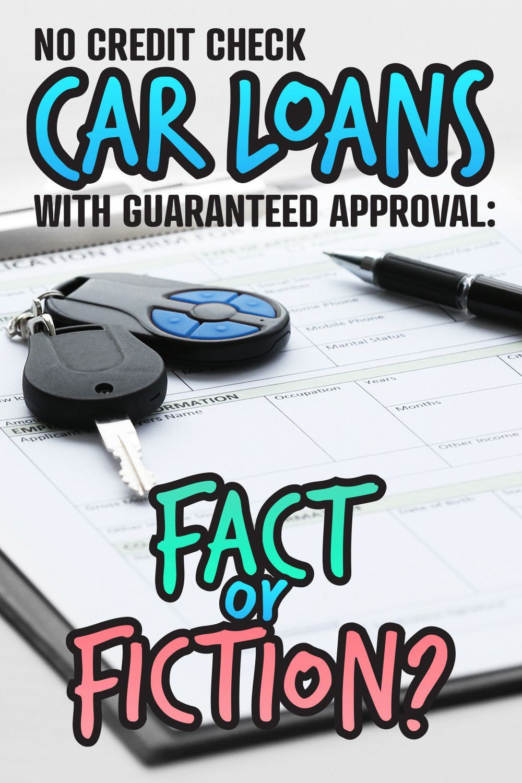 No Credit Check Car Loans with Guaranteed Approval Fact