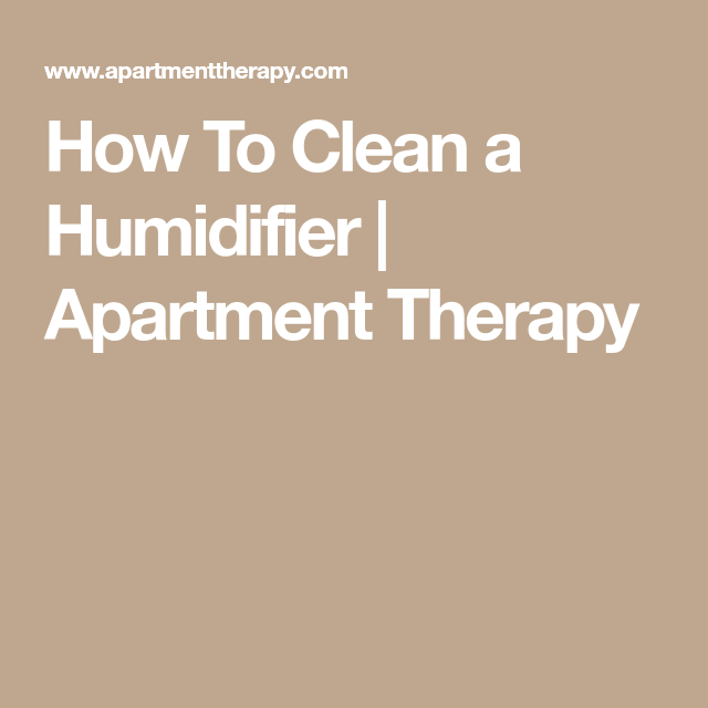 How To Clean A Humidifier How To Make Terrariums