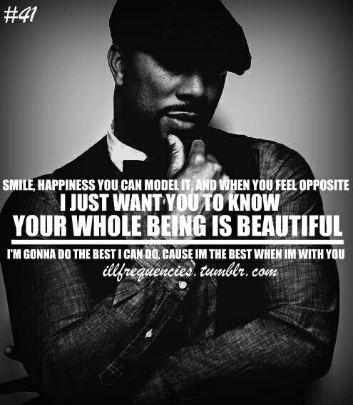 Swear His Whole Being Got Me Feeling Some Type A Way Common Quotes Rapper Quotes Rap Quotes