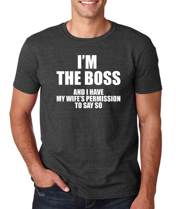 a6e3bcd60 I'm The Boss and I have my wife's permisson Mens T Shirt Funny Husband Gift  Valentines Day Anniversa