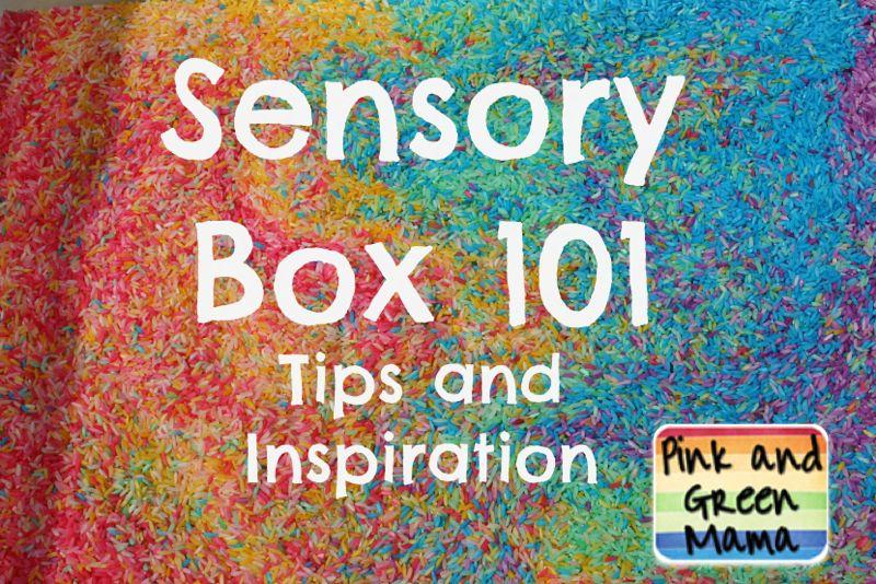 Sensory Boxes 101 - Tips and Inspiration