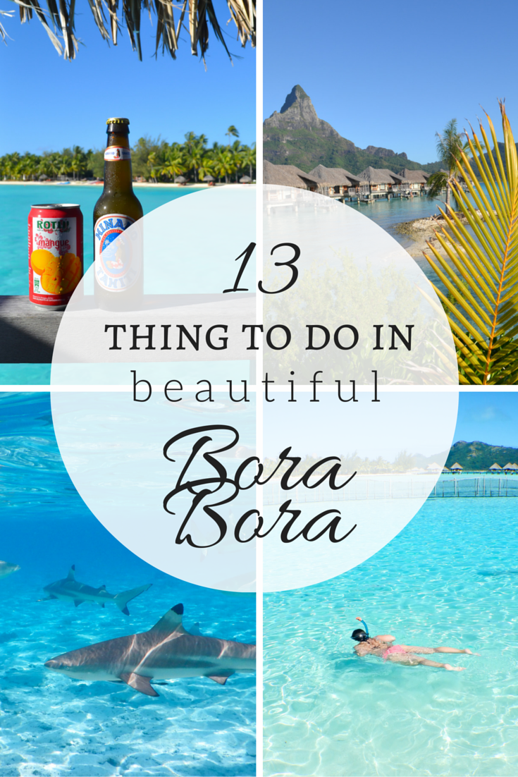 7 adventurous things to do in bora bora srinagar to for What to buy in bora bora