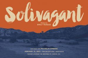 Solivagant // Reception for Emily Teague Photography @ Naked Lounge | Chico | California | United States
