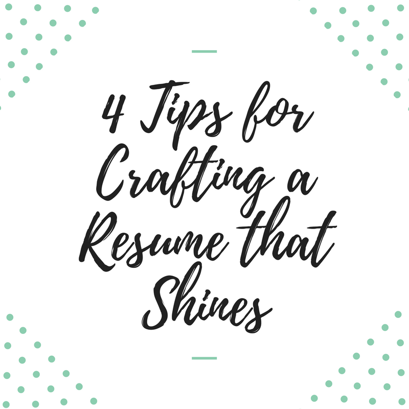 4 Tips for Crafting a Resume that Shines Help Wanted