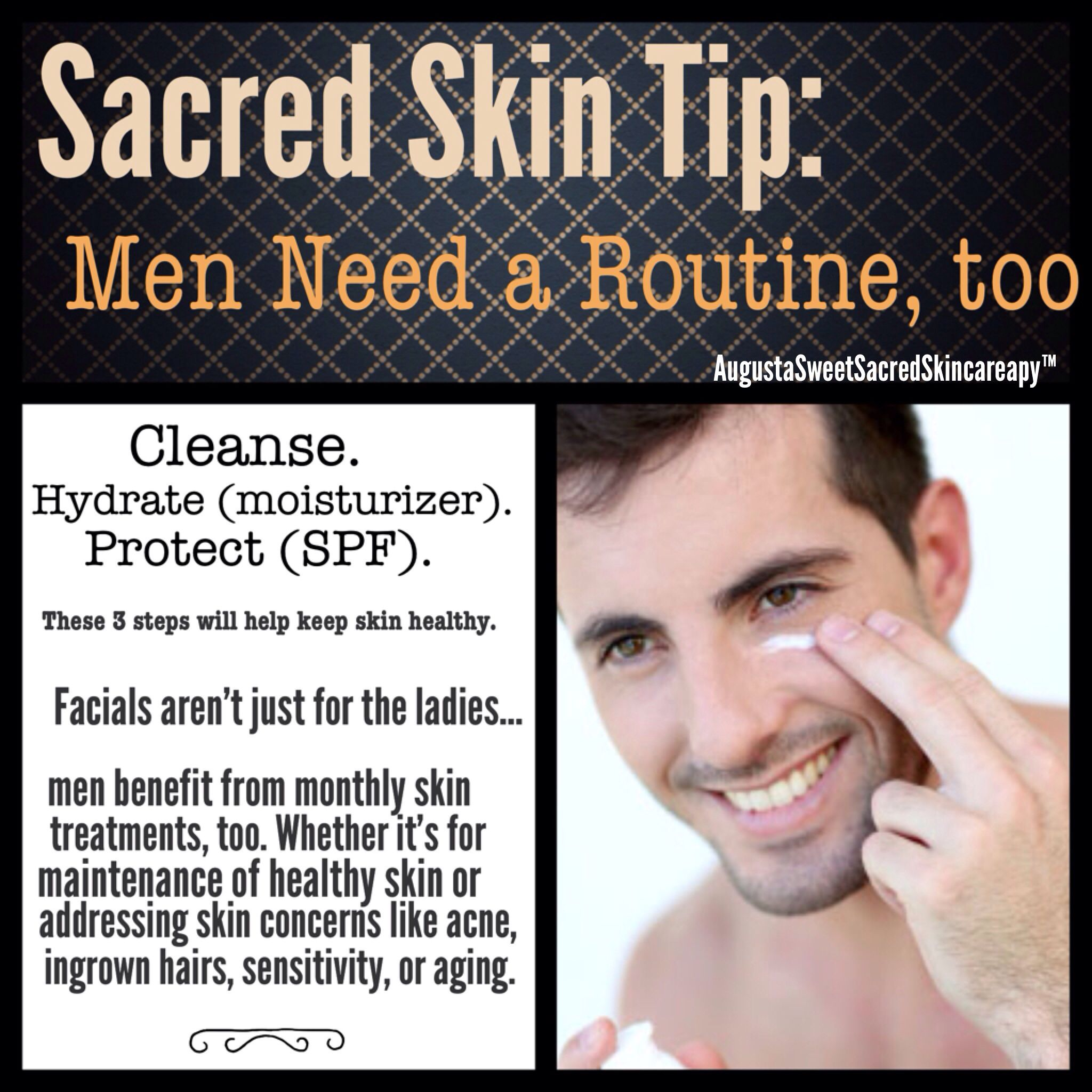 Sacred Skin Tip Men Need A Skin Care Routine Too Ingrown Hairs Sensitivity Oily Skin Dehydrated Ski Best Natural Skin Care Healthy Skin Tips Skin Tips