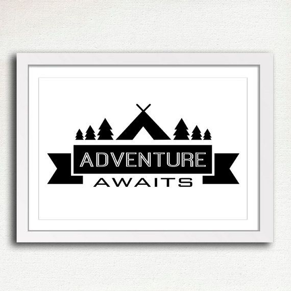 Adventure Awaits Printable, Camping Sign, Black and White Home ...