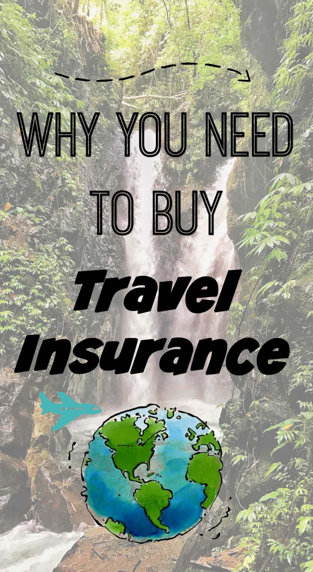 Why You Need to Buy Travel Insurance | Travel insurance ...