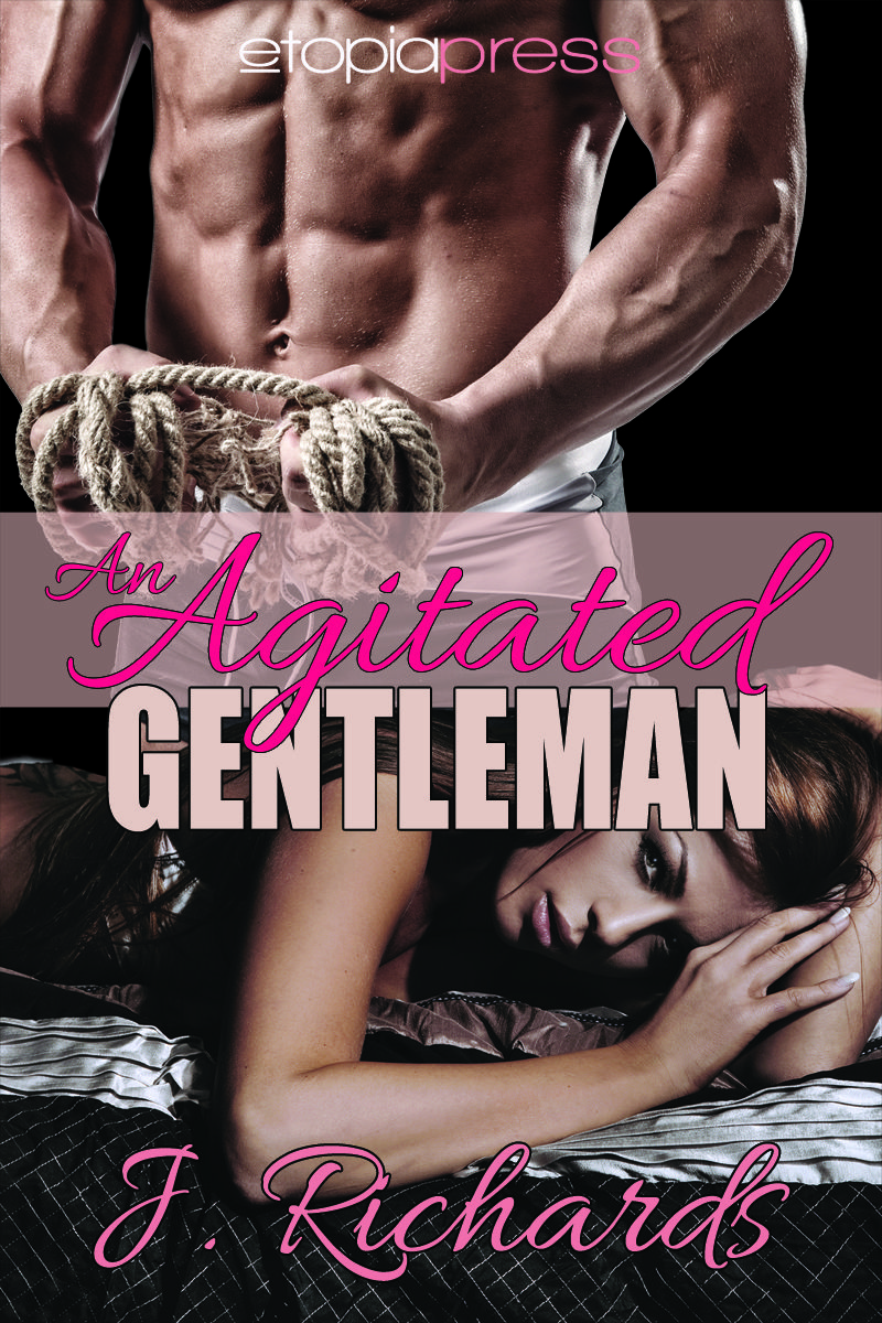 An Agitated Gentleman by J. Richards available on Amazon!