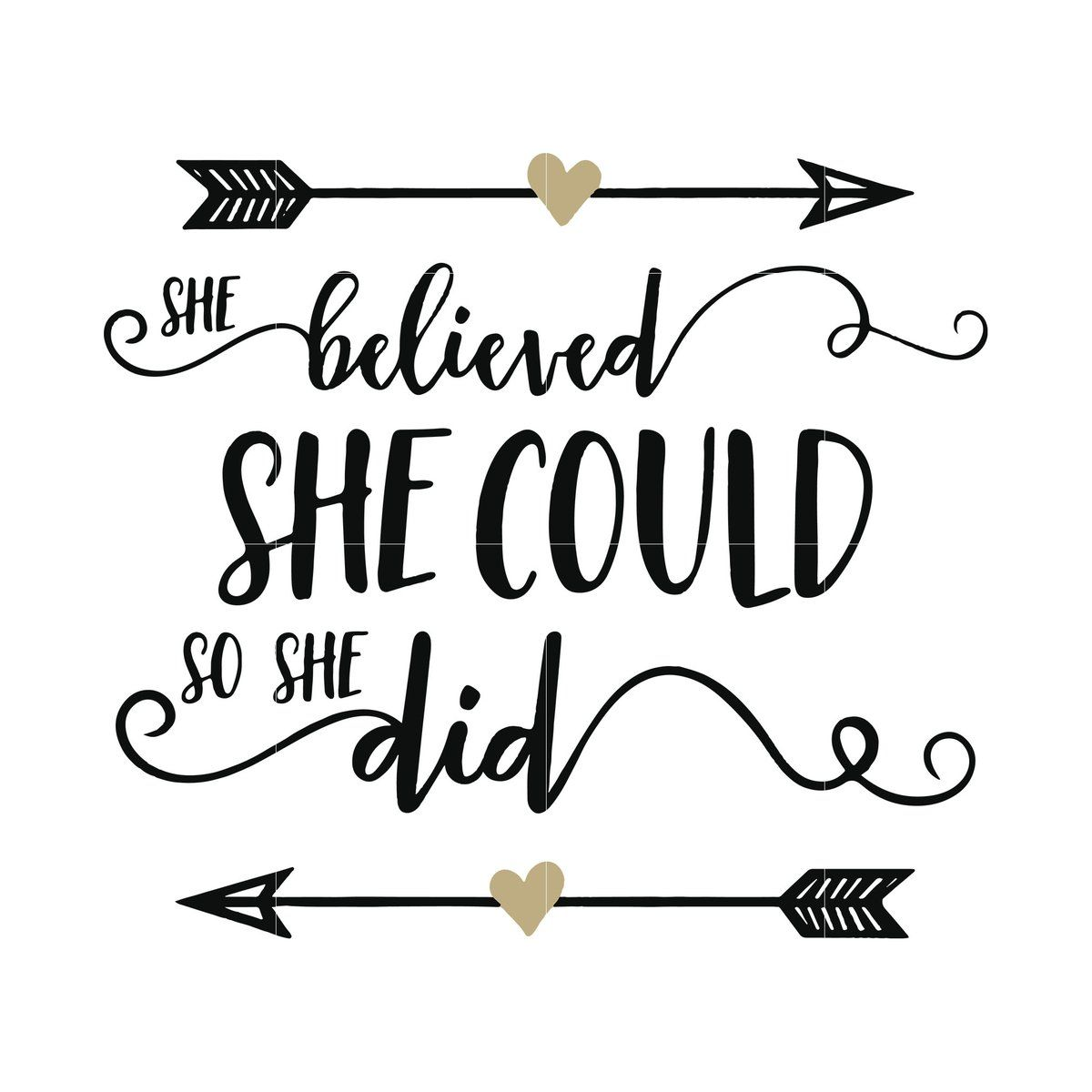 Get She Believed She Could So She Did Svg PNG
