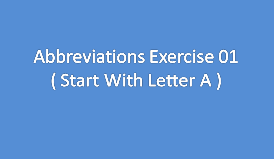 Abbreviations Exercise 01 Start With Letter A ABVP Akhil Bharatiya Vidyarthi Parishad AC Alternating