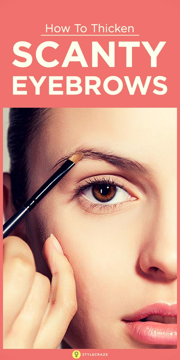 How To Thicken Scanty Eyebrows Eye Makeup Tips Pinterest