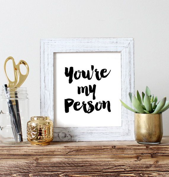You Re My Person Greys Anatomy Best Friend Digital By
