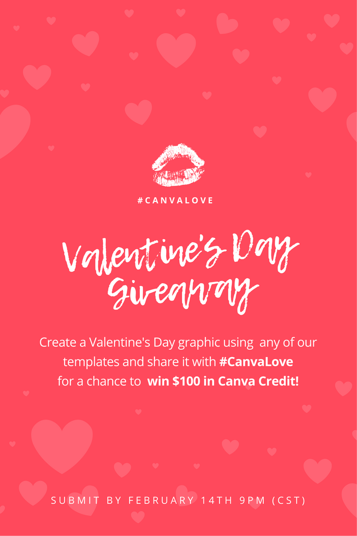 Canva Giveaway Time Create A Valentine S Day Graphic Using A Template Of Your Choice And Upload It O Giveaway Graphic Valentines Giveaways Valentine Template