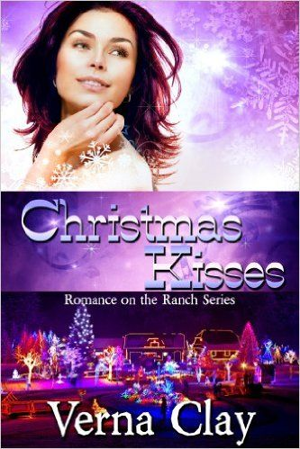 Christmas Kisses Romance On The Ranch Book 5 Kindle Edition By