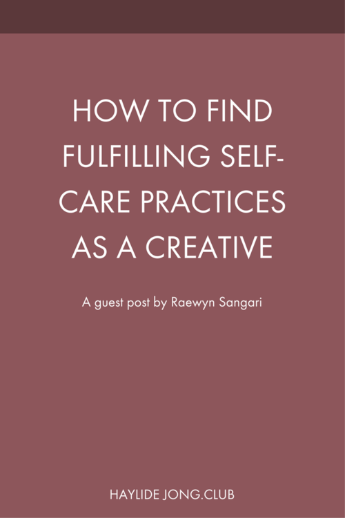 How To Find Fulfilling Self Care Practices As A Creative Self Self Care Blogging Questions