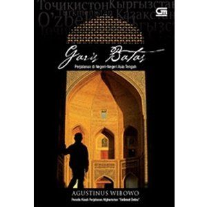 Garis Batas By Agustinus Wibowo Perjalanan Buku Online Novel