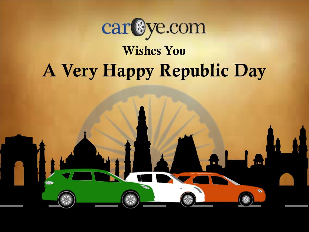 Caroye Com Wishes You All A Very Happy Republic Day Republic