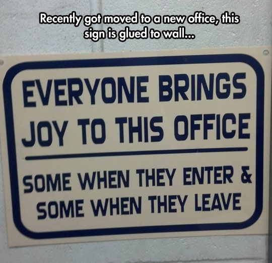 Funny Memes Office Work : Happens on the internet too funny office signs