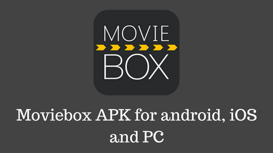 Download #MovieBox APK – #MovieBoxAPK for Android/ iOS & PC