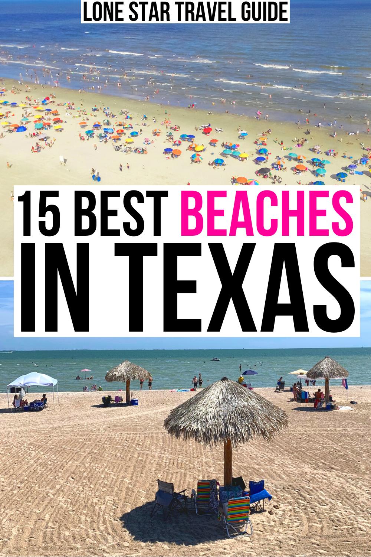 15 Best Beaches in Texas