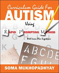 """New Release! """"Curriculum Guide for Autism Using Rapid Prompting Method"""" Soma Mukhopadhyay #Soma_Mukhopadhyay #Autism #HALO"""