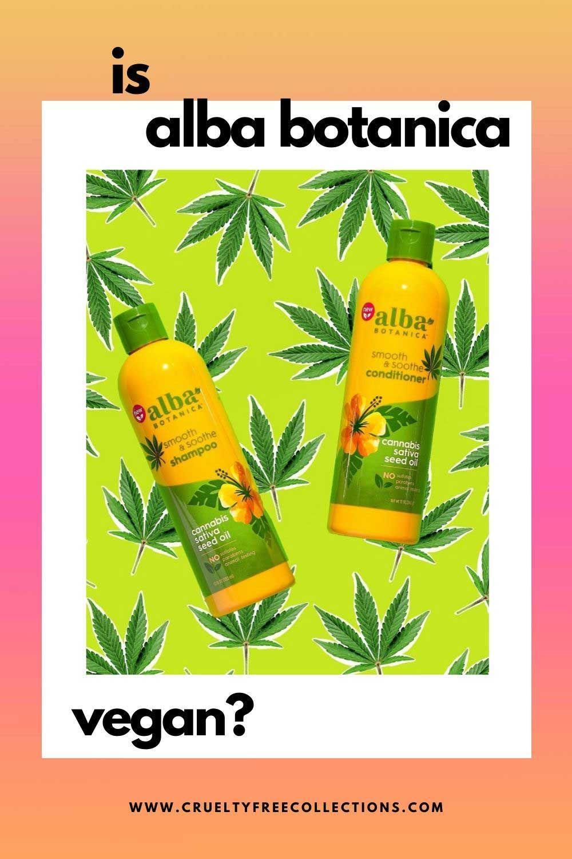 Is alba botanica vegan crueltyfree skincare in 2020