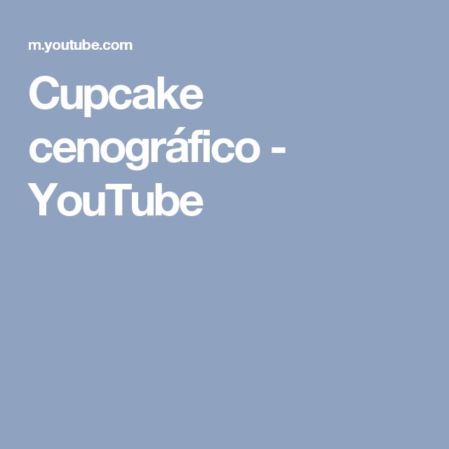 Cupcake cenográfico - YouTube