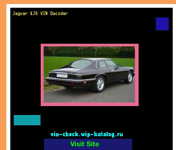 Jaguar XJS VIN Decoder   Lookup Jaguar XJS VIN Number. 155948   Jaguar.  Search