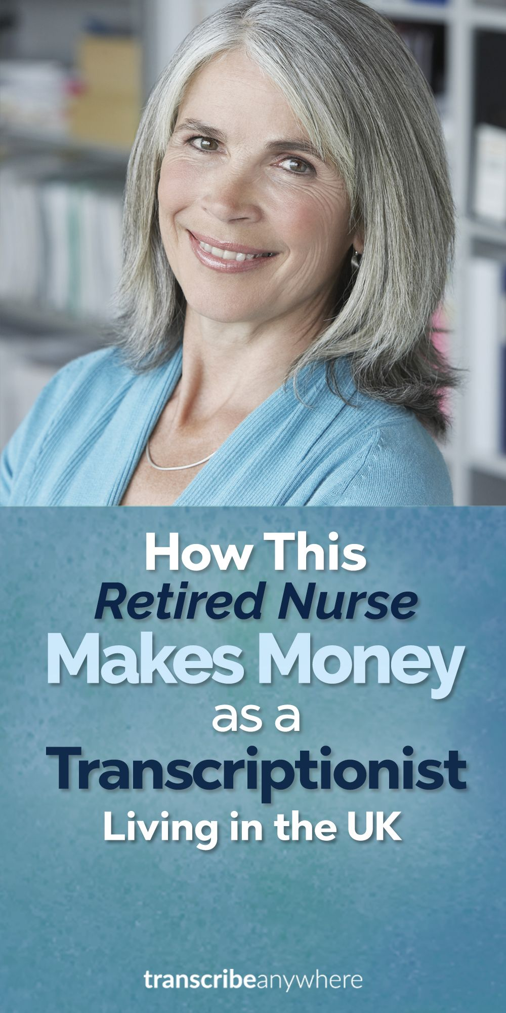 How This Retired Nurse Makes Money as a Transcriptionist