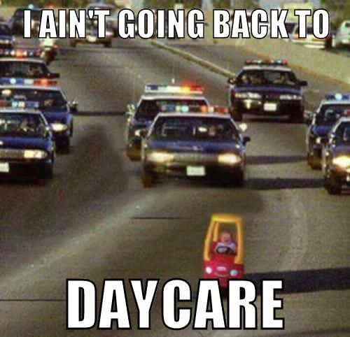 lol... this is me after quitting my job at a daycare