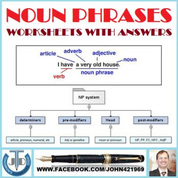 A Resource That Contains 5 Worksheets With Answers On Noun Phrases It Includes Worksheets On Identifying Them Stat Nouns And Adjectives Nouns Nouns And Verbs Adjectives worksheets with answers for