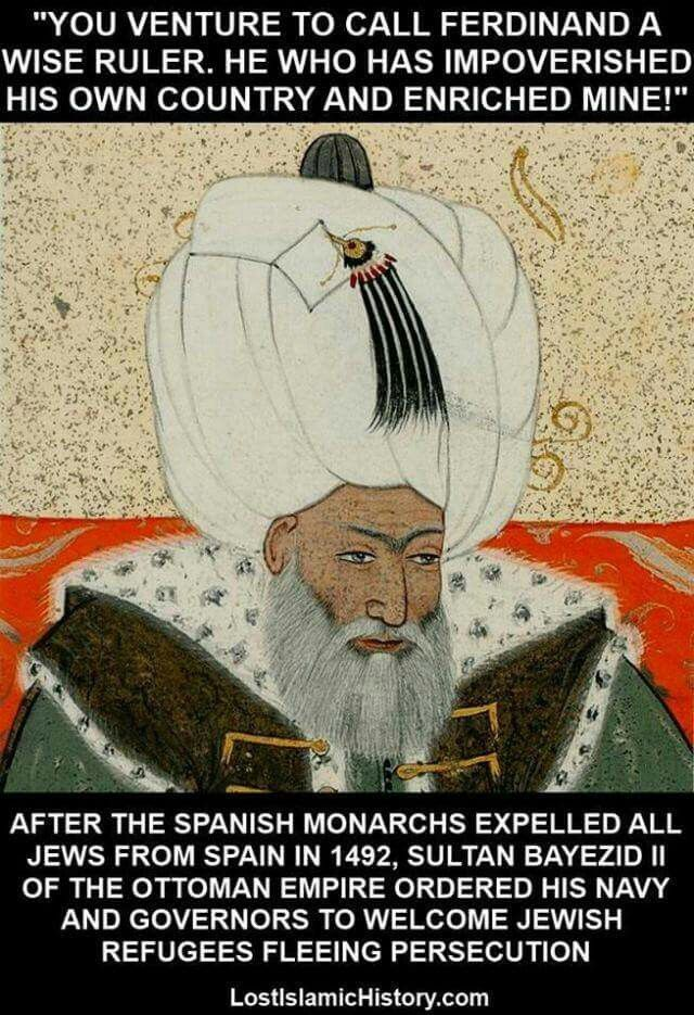 Sultan Bayezid Ii A Muslim Who Welcomed Jews Into His Lands Now