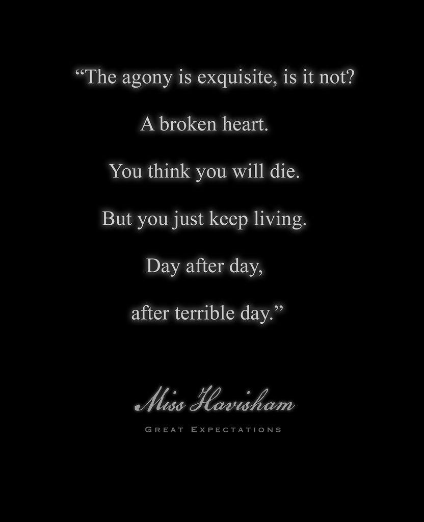 Miss Havisham Quote Great Expectations Quotes Book Quotes Amazing Quotes