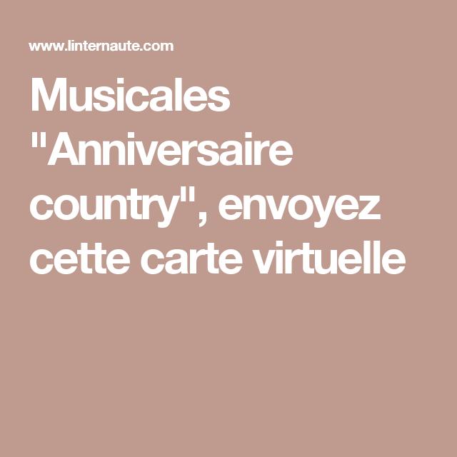 Musicales Anniversaire Country Envoyez Cette Carte Virtuelle Carte Virtuelle Carte Anniversaire