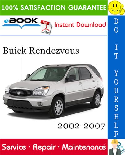 Buick Rendezvous Service Repair Manual 2002 2007 Download Repair Manuals Buick Repair