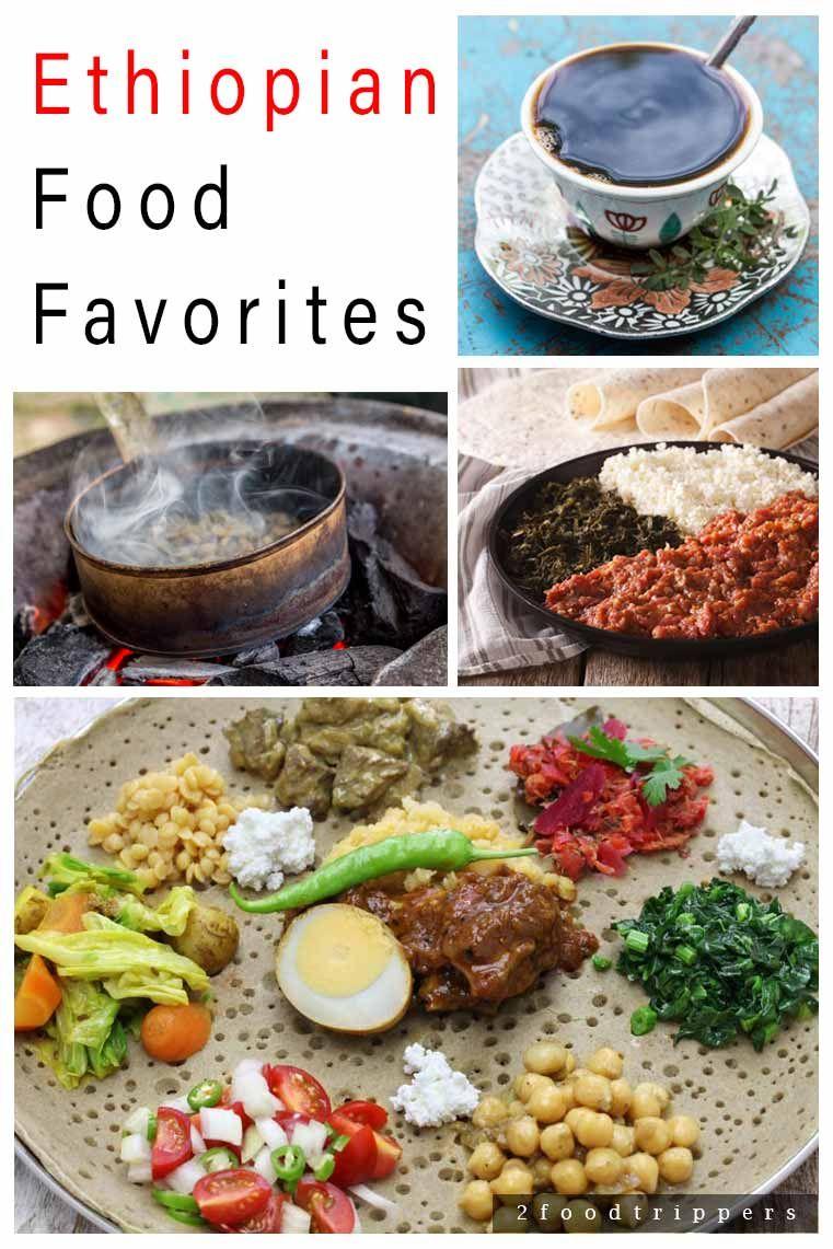 Ethiopian Food Favorites | Food Around the World | Food