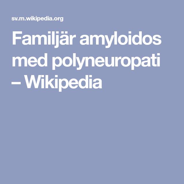 familjär amyloidos med polyneuropati