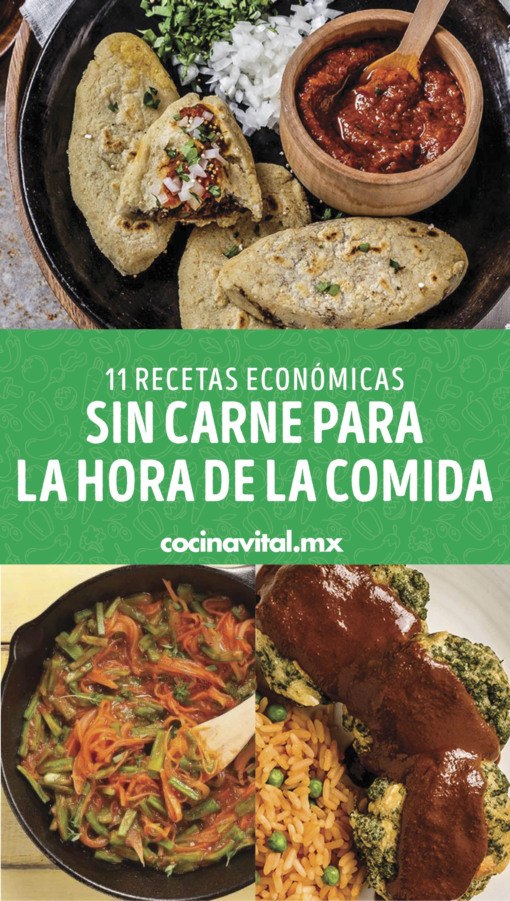 11 Recetas Económicas Sin Carne Para La Hora De La Comida Cocina Vital Qué Cocinar Hoy Comida Economica Recetas Comida Comidas Faciles Y Economicas