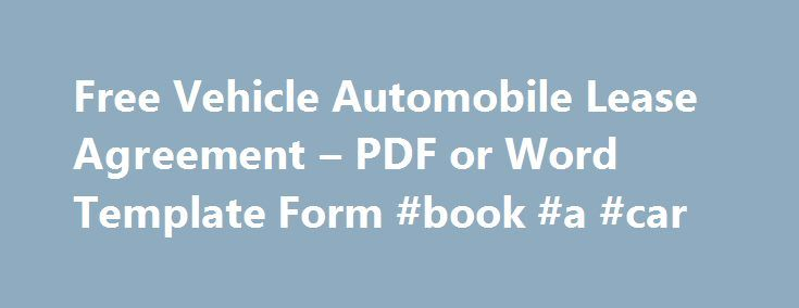 Free Vehicle Automobile Lease Agreement u2013 PDF or Word Template - sample horse lease agreement template