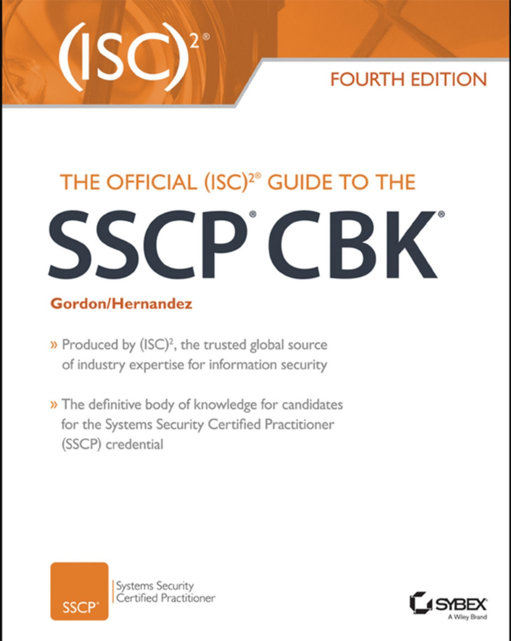 The Official Isc 2 Guide To The Sscp Cbk Ebook Ebooks Books